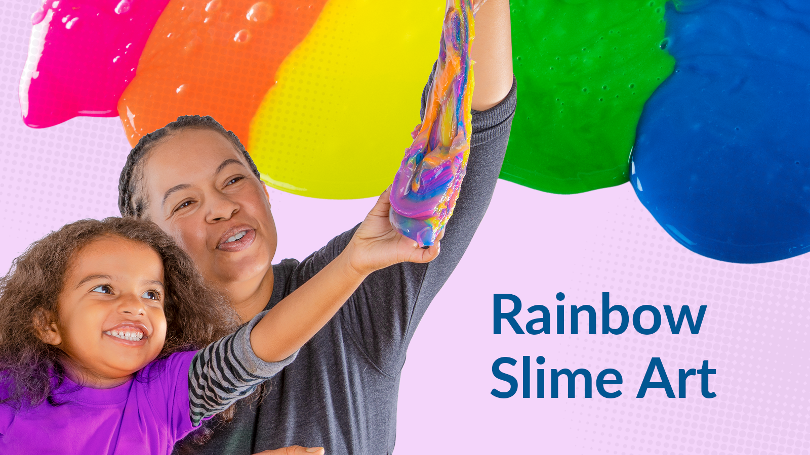 Rainbow Slime Art